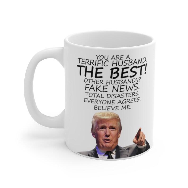 Funny Valentines Day Gift for Him Trump Husband Mug Husband