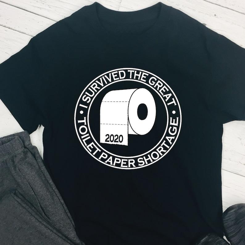 2020  Toilet paper shortage T-shirt image 0