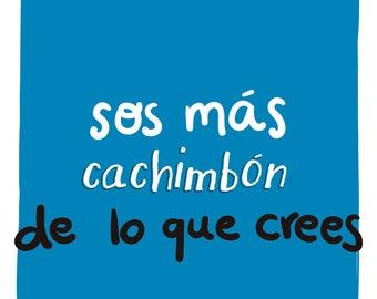 You're more cachimbón than you think - Print