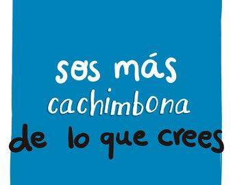 You're more cachimbona than you think - Print