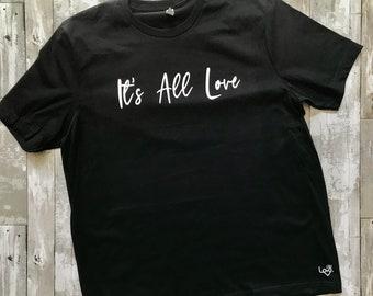 It's All Love Unisex T-shirt
