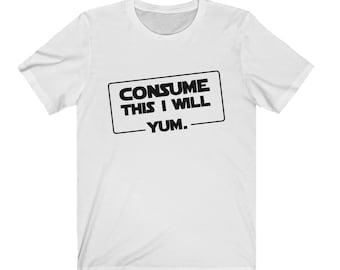 Consume This I Will. Yum.