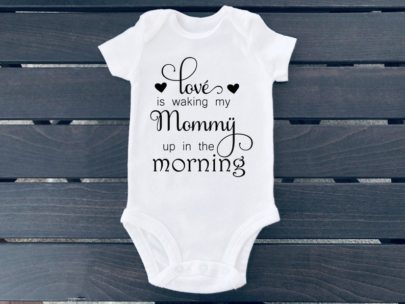 Baby Boy Boy Clothing Funny Baby Clothing Love is waking my Mommy up in the morning infant snap onesie Girl clothing Baby Girl
