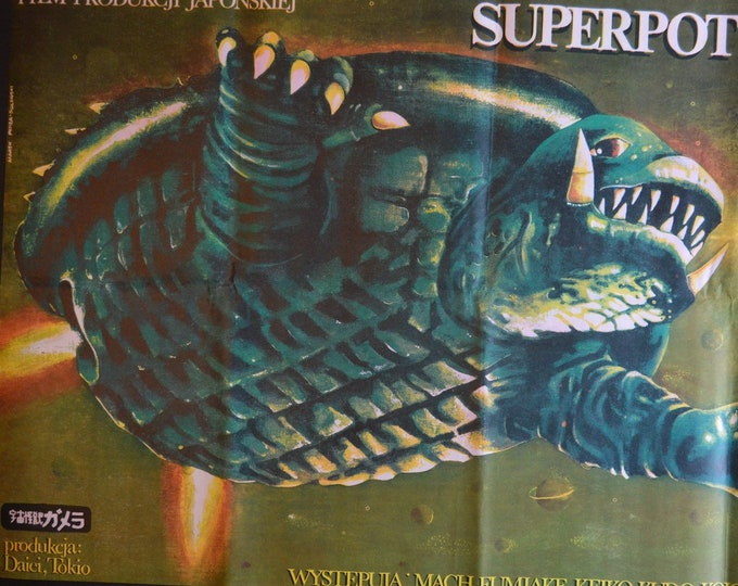Gamera Super Monster (1980) . Original Polish poster of the premiere