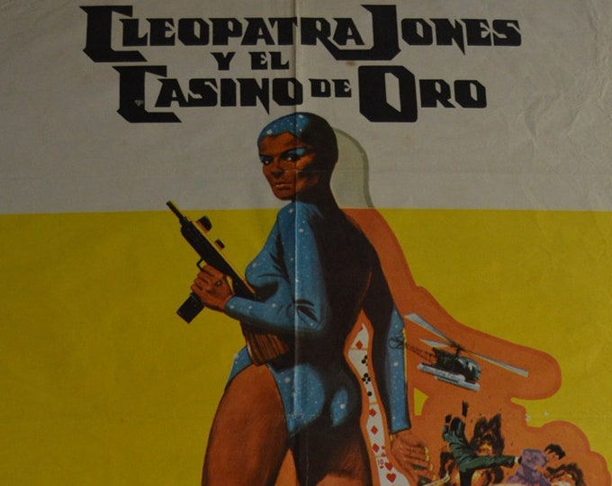 Cleopatra Jones and the Casino of Gold (1975). Original cinema poster of the premiere in Spain.