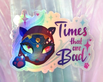 Times that are Bad Holographic Animal Crossing Katrina Sticker