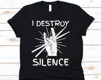 I Destroy Silence Drums T Shir,t Rocker, Band Drummer Gift, Drummer Shirt, Drummer Gift, Band Shirt, Gift For Drummer