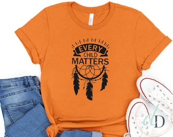 Orange Shirt Day ADULT t-shirt, Every Child Matters, Awareness for Indigenous communities, School Shirt, Orange t-shirt day, September 30th