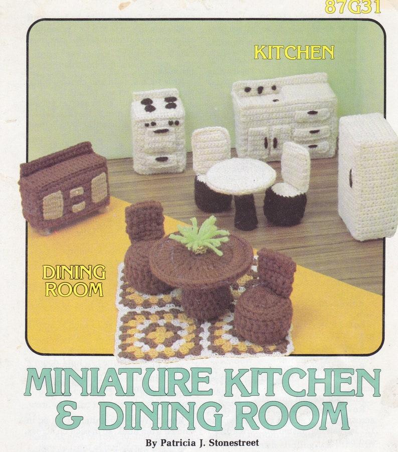 Miniature Kitchen /& Dining Room Crochet Designs by Patricia Stonestreet