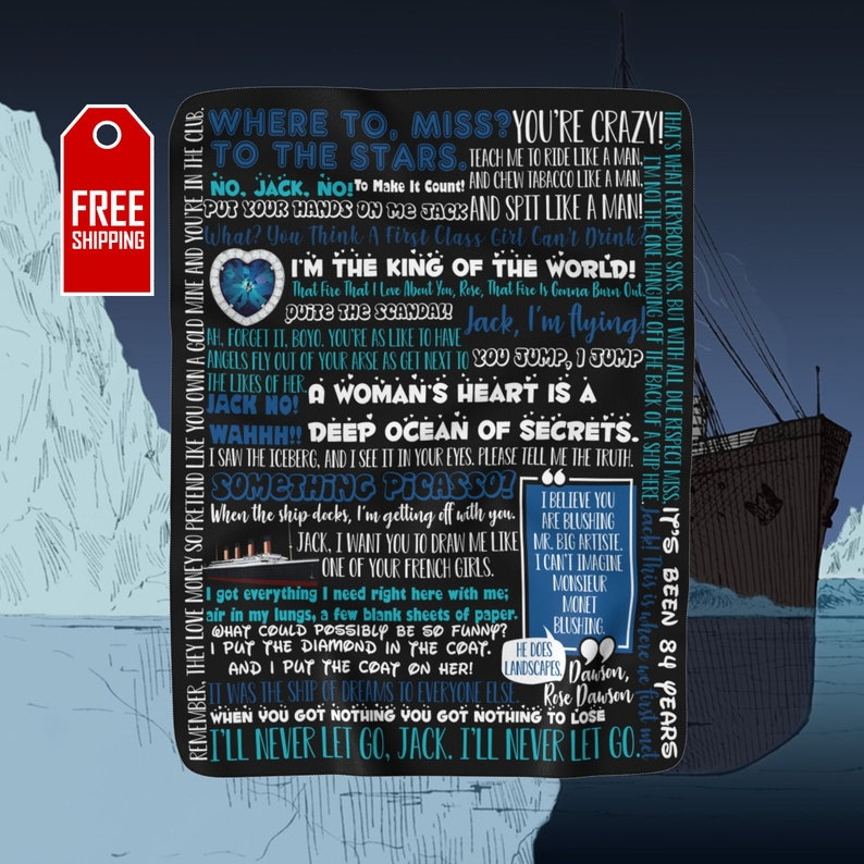 Titanic Movie Blanket Titanic Quotes Jack And Rose Titanic Gifts Chick  Flicks Gift For Girlfriend Gift For Her Funny Quotes Chick Flicks