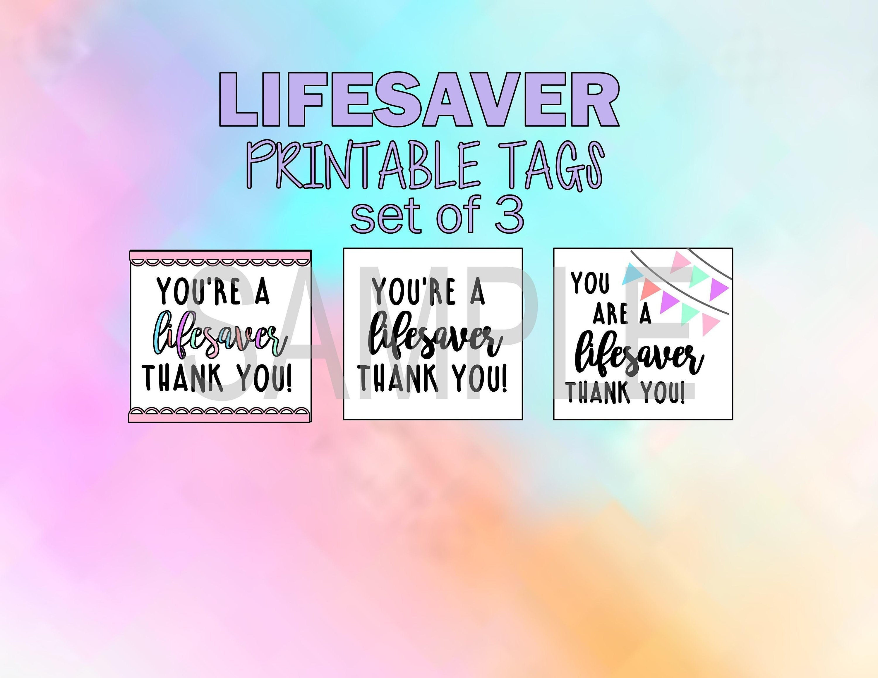 picture about You're a Lifesaver Printable named thank on your own notice, present tag--Youre a \