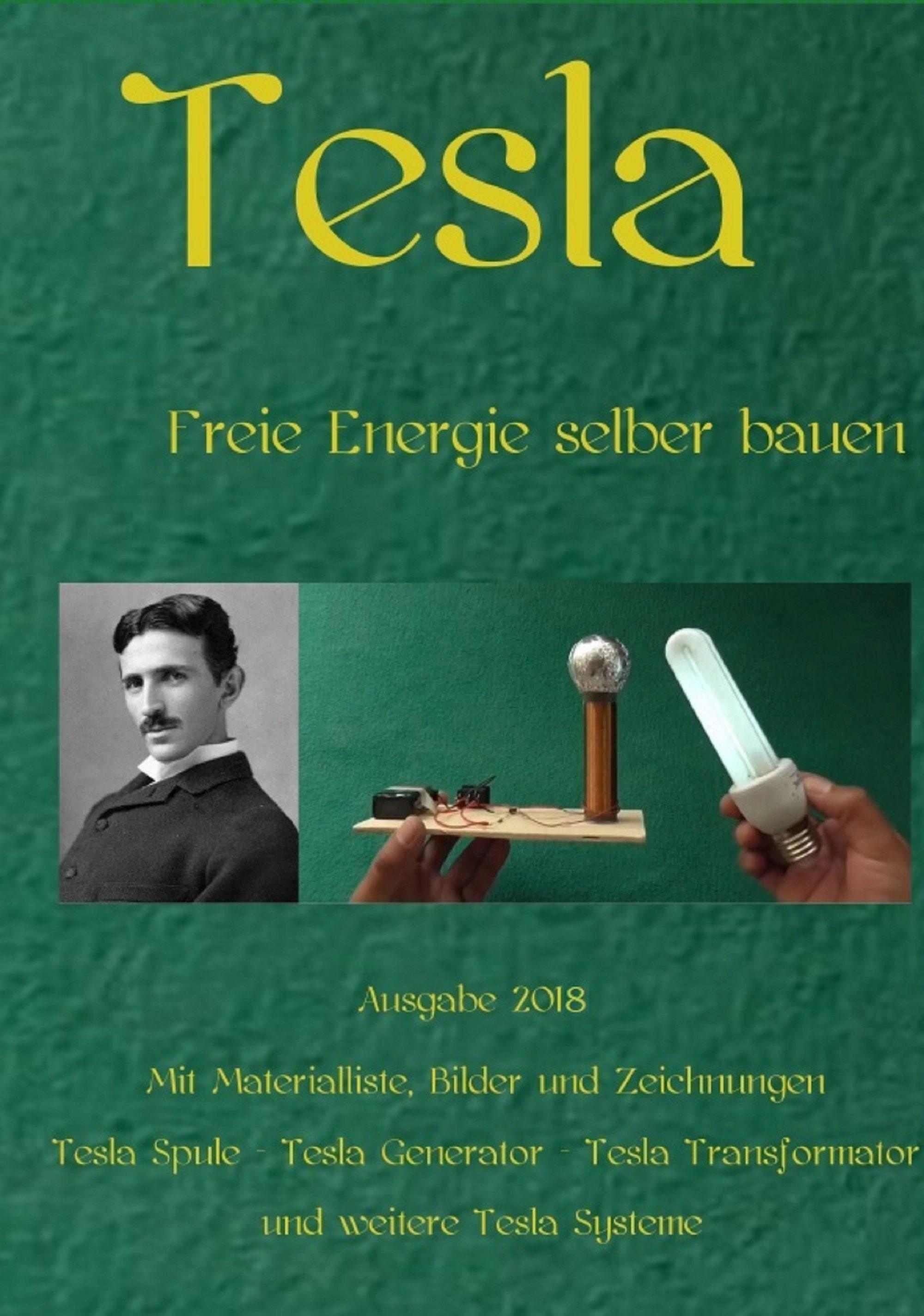 Freie generator bauanleitung energie pdf tesla Freie Energie