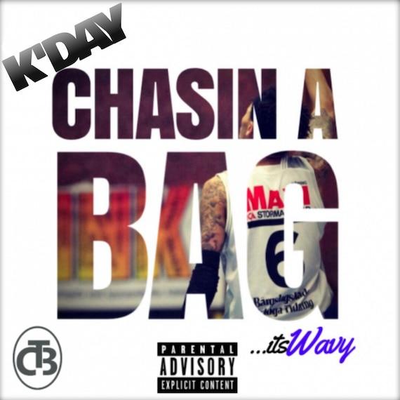 "KDAY  ""CHASIN A BAG"" Single mp3"
