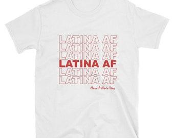 f473e67ec LATINA AF Latin Pride Womens & Girls Shirt