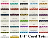1 4 quot Cord Trim by the yard - 32 Colors