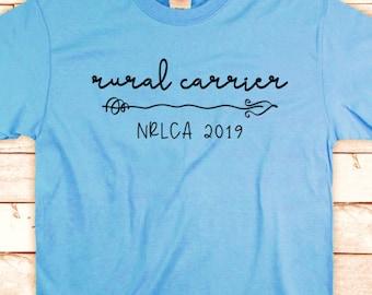 164d0dad5 RURAL CARRIER - Screen Printed T-Shirt - usps - Postal Mail Carrier - NRLCA  - 2019 - Screen Print