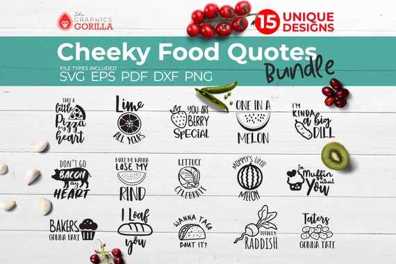 Cheeky Food Quotes SVG Bundle, Food Pun SVG Files Cricut, Funny Food  Sayings svg Bundle, Cute Food Puns, , Kitchen Quotes dxf cut files