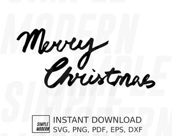 Brush Calligraphy Merry Christmas SVG Cutting Files, Instant Download Christmas Clipart, Hand Lettering Happy Holiday Signs Printable