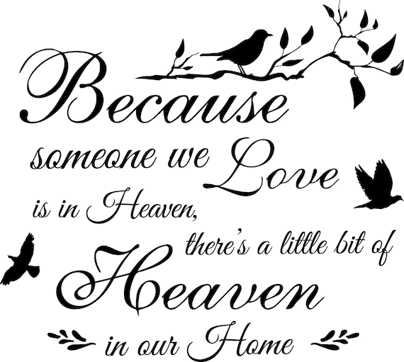 Svg Because Someone We Love Is In Heaven Dxf Png Jpg Cut Etsy