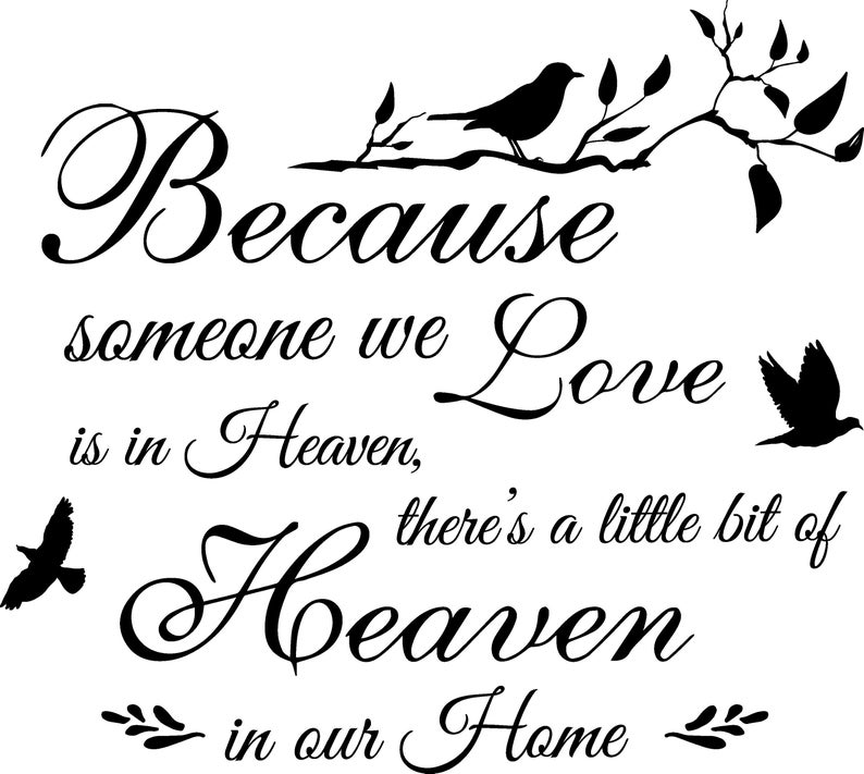 Download Svg Because someone we love is in Heaven DXF PNG jpg cut ...