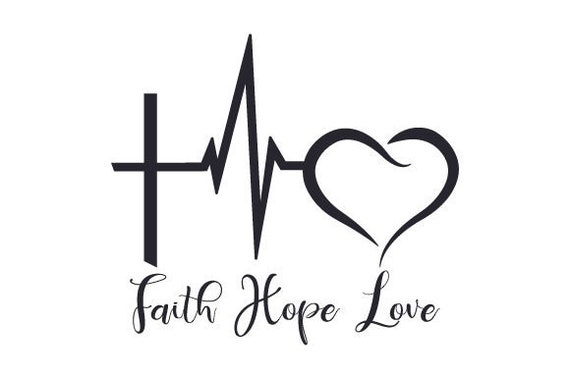 SVG /& PNG Faith Hope and Love