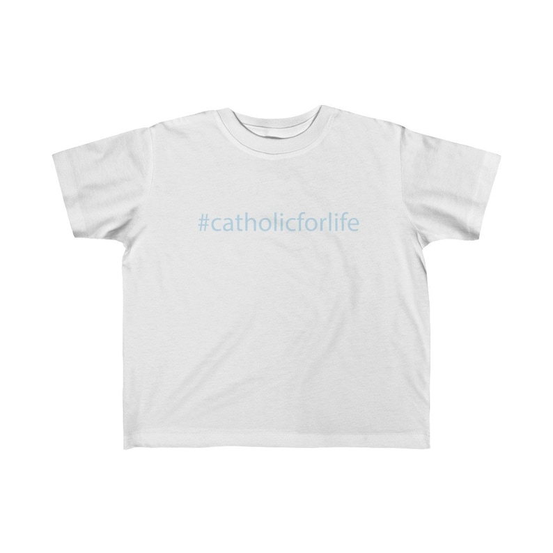 Todlers Catholic for Life T-shirt
