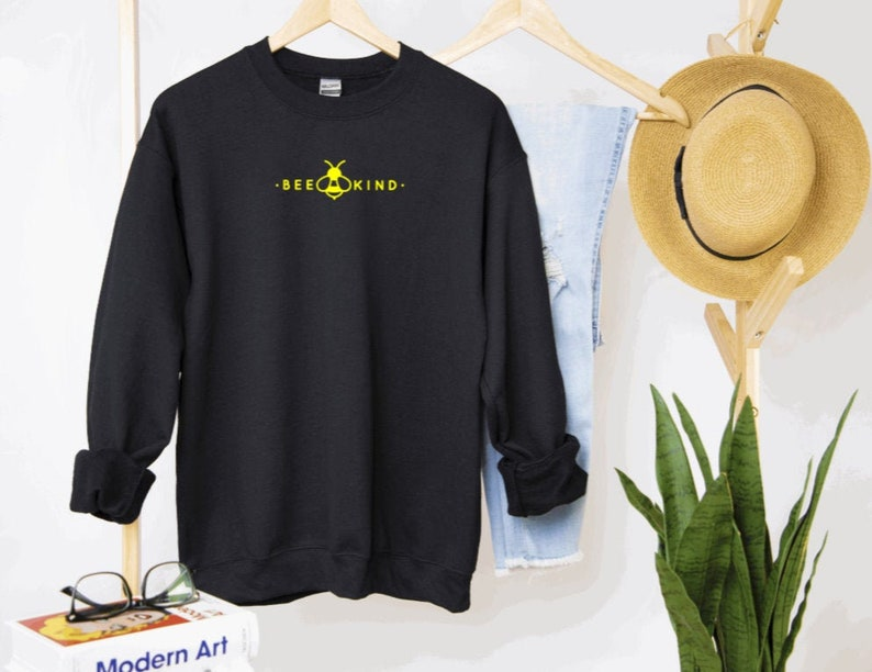 Bee Kind Shirt Bee Kind Shirts Bee Kind Women/'s Sweatshirt Bee Kind Unisex Adult Sweatshirts Be Kind Sweatshirt Unisex Adult Crew Neck