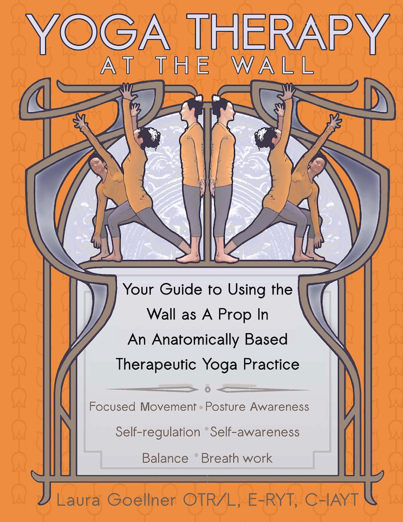 Yoga Therapy At The Wall PDF Download Therapeutic Yoga image 0