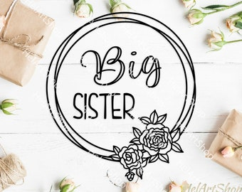 Big sister svg, baby onesie svg, baby girl svg, cut file, silhouette, cameo, cricut