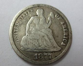 1877 Seated Liberty Dime CIRC