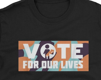 ee832be2e Vote For Our Lives T-Shirt