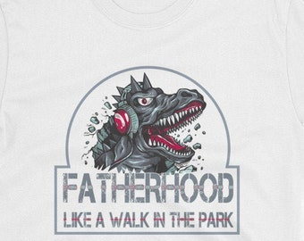 754e37d2 Funny Dinosaur T-Rex Motherhood Tee Day Gifts Fatherhood Like A Walk In The Park  Funny Tee Gifts Dad Men
