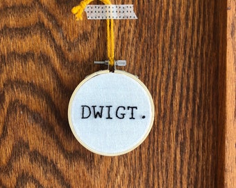 The Office   Hand Embroidery Hoop   Dwigt   Dwight   Funny Quote