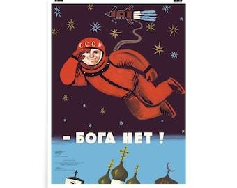 No God Up Here - Refinished, Soviet Cosmonaut Propaganda, Yuri Gagarin Poster