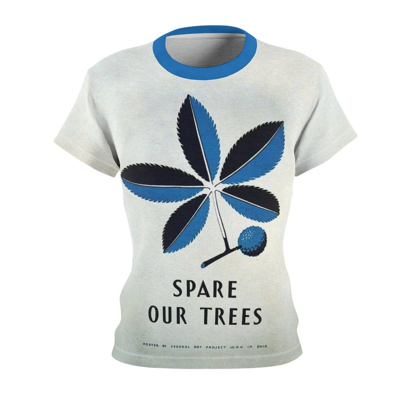 Tee Shirt /Spare Our Trees /Women /Environment /T-shirt /Tee image 0