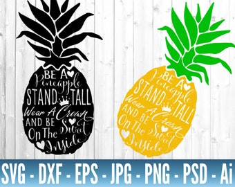 Download Be A Pineapple Svg * Pineapple Cut File Image