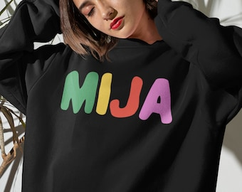 Mija Sweatshirt, Hija De Tu Madre, Latina Power, Mija You Got This, Regalo Para Hija, Latinx Owned Shop