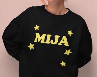 Mija Sweatshirt, Latina Power, Hija de tu Madre, Mija you got This, Regalo Para Hija, Latinx Owned Shop