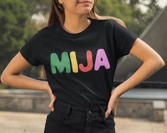 Mija T-Shirt, Latina Power, Proud Latina, Regalo Para Hija, Latinx Owned Shop