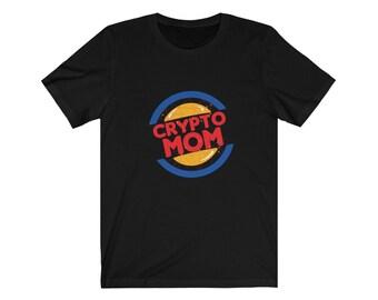 CRYPTO MOM Unisex Jersey Short Sleeve Tee- Gift for The Crypto Fan