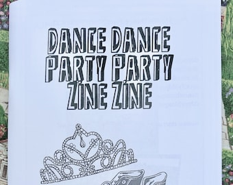 Dance Dance Party Party Zine Zine