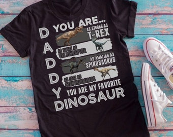 2b9a4171 Daddy You Are as Strong as T-Rex Funny Father Day T-shirt, Dinosaur tshirt, Daddy  shirt, father's day gift tee, lover Dinosaur shirt, T-Rex