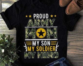 82ba97110 Proud Army Mom T-Shirt, My Son My Soldier Hero Memorial Day Tee, proud military  Mom, Army Mom tshirt, lover Army mom shirt, soldier shirt