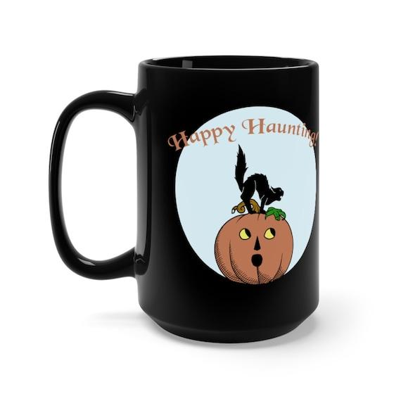Happy Haunting Mug, Vintage Inspired Mug, Halloween Mug, Black Halloween Cup Mug 15oz