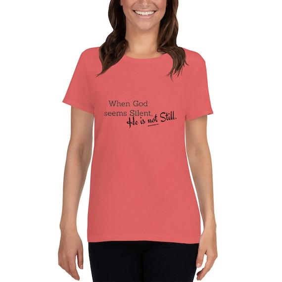 When God Seems Silent: Women's short sleeve t-shirt