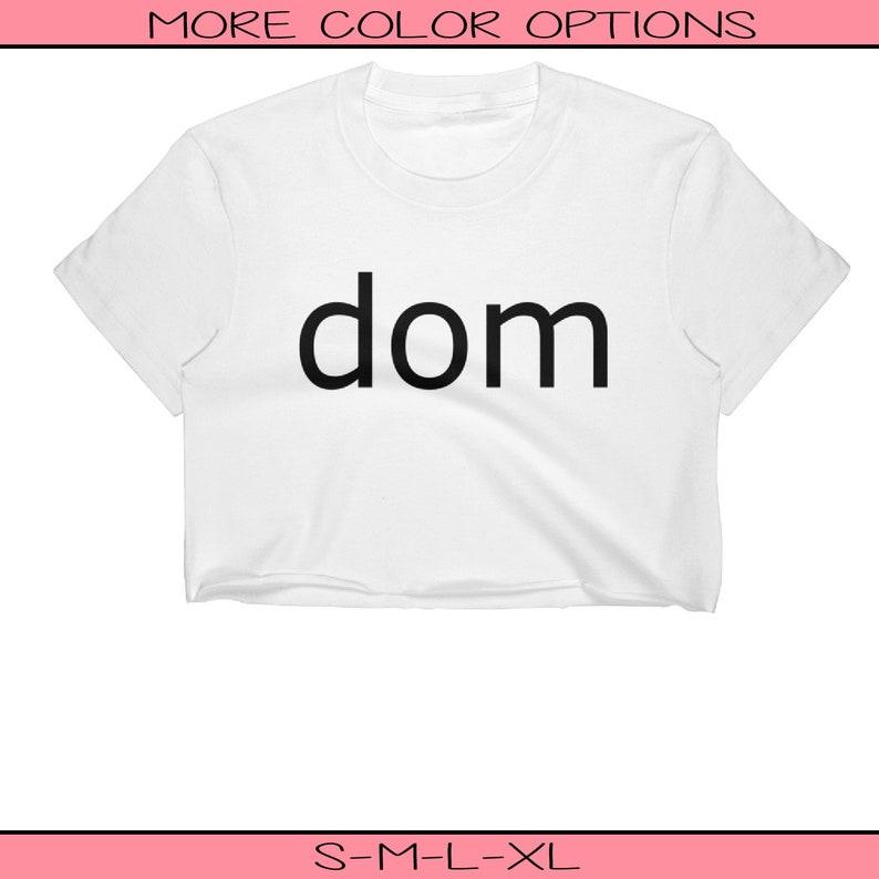 Slutty Clothing Women/'s Clothing Dom Crop Top Festival Clothing Dominant Shirt BDSM Shirt