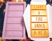LIGHT A FIRE UNDER Me - Wax Melt Snap Bar Silicone Mould - Exclusive Design - Make Your Own Scented Wax Melts