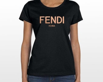 88593b80 Fendi Brand WOMEN T Shirt Gold / Rose Gold Inspired Luxury Style Famous Logo  Roma Brand Paris Fast Worldwide Delivery