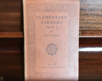 Elementary Harmony Part 1 by C. H. Kitson, 1935, Vintage Music Book, Music Guidebook, Musical Gift, Vintage Music, Musicians.