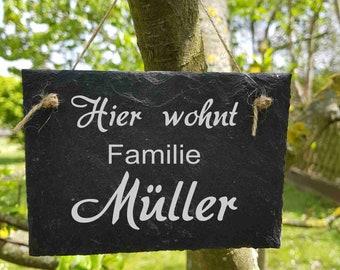 ST 1 - Hier wohnt Familie Nachname Hausnummer  Schieferschild Schiefertafel Schild